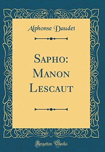 Sapho: Manon Lescaut (Classic Reprint)
