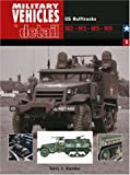 Military Vehicles in Detail, Terry J. Gander, 0711030472