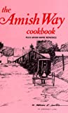 img - for The Amish Way Cookbook book / textbook / text book