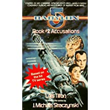 ACCUSATIONS: Babylon 5, Book #2