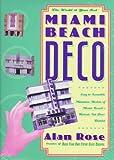 Miami Beach Deco, Alan Rose, 0312146795