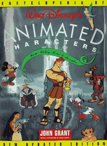 Encyclopedia of Walt Disney's Animated Characters: From Mickey Mouse to Hercules