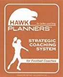Hawk Planner for Football Coach, Matt Hawk, 0975970240