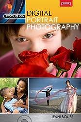 Focus On Digital Portrait Photography
