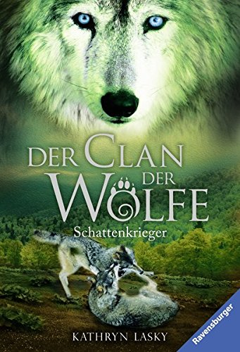 Price comparison product image Der Clan der Wölfe 02: Schattenkrieger