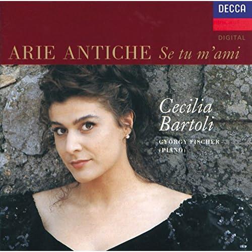 Amazon.com: Cecilia Bartoli - Arie Antiche: Se tu m'ami: Cecilia