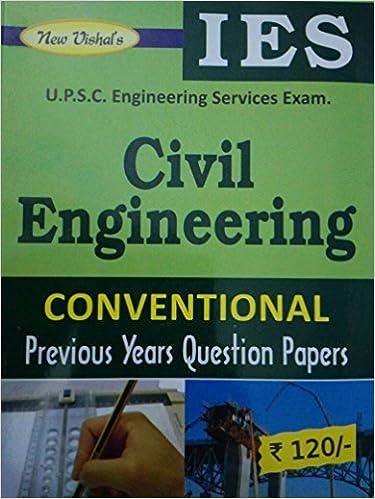 Ies Civil Engineering Solved Papers Pdf