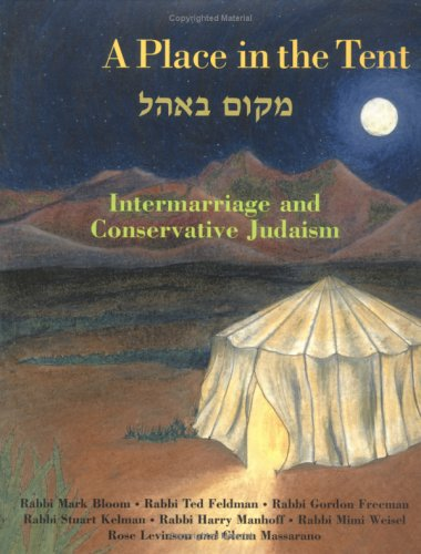 A Place In The Tent: Intermarriage And Conservative Judaism