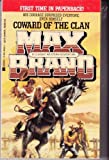 Coward of the Clan, Max Brand, 0425125297