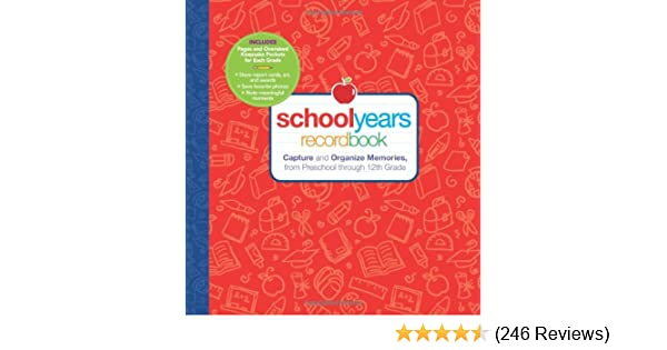 School Years Capture and Organize Memories from Preschool through 12th Grade Record Book