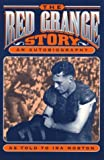 The Red Grange Story: An Autobiography, as told to Ira Morton