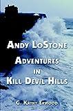 Andy Lostone Adventures' in Kill Devil Hills, Georgina Erwood, 1413720129