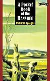 A Pocket Book of the Banshee (Pocket Books)