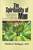 The Spirituality of Man, Charles E. Boring, 1881539253