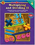 Multiplying and Dividing II, Carson-Dellosa Publishing Staff, 0769639143