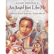 AN Angel Just Like Me