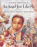 An Angel Just Like Me, Mary Hoffman, 0803722656