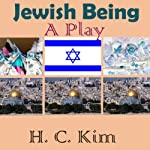 Jewish Being | Heerak Christian Kim