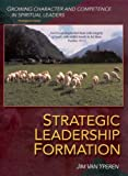 Strategic Leadership Formation, Vanyperen, James, 1889638404