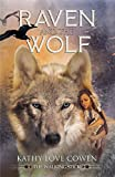 Raven and the Wolf (The Walking Stick Book 1)