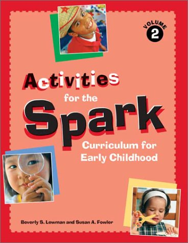 Activities for the Spark Curriculum for Early Childhood