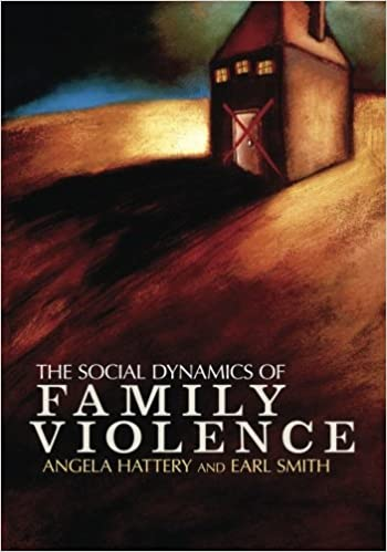 Book The Social Dynamics of Family Violence