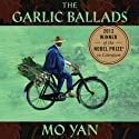 Garlic Ballads Audiobook by Mo Yan, Howard Goldblatt (translator) Narrated by Robert Woo
