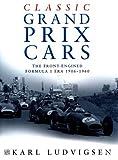 Classic Grand Prix Cars, Karl Ludvigsen, 0750921897