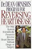Dr. Dean Ornish's Program for Reversing Heart