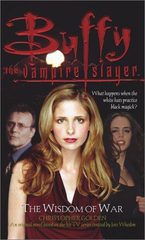Read Online The Wisdom of War (Buffy the Vampire Slayer) ebook