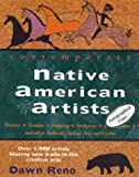 Contemporary Native American Artists, Dawn E. Reno, 0964150964