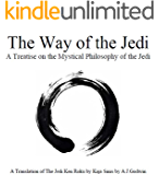 The Way of the Jedi - A Treatise on the Mystical Philosophy of the Jedi