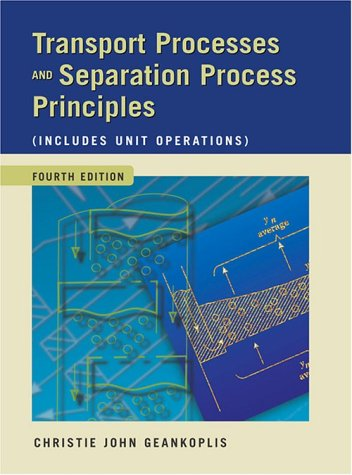 Pdf Engineering Transport Processes and Separation Process Principles (Includes Unit Operations) (4th Edition)