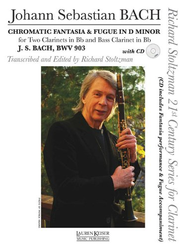 CHROMATIC FANTASY AND FUGUE - FOR CLARINET TRIO OR SOLO CLARINET AND CD - (Richard Stoltzman Clarinet)