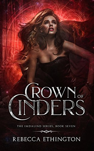 Crown of Cinders (Imdalind Series Book 7)
