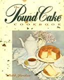 Pound Cake Cookbook, Bibb Jordan, 1563521075