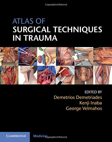 Atlas of Surgical Techniques in Trauma