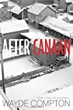 After Canaan, Wayde Compton, 1551523744