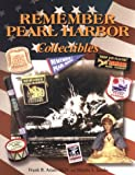 Remember Pearl Harbor Collectibles, Arian, Frank B. and Jacobs, Martin S., 1575100800