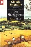 Les Malédictions : Intégrale des romans et nouvelles, tome II