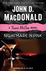 From a beloved master of crime fiction, Nightmare in Pink is one of many classic novels featuring Travis McGee, the hard-boiled detective who lives on a houseboat.   Travis McGee's permanent address is the Busted Flush, Slip F-18, Bahia Mar, ...