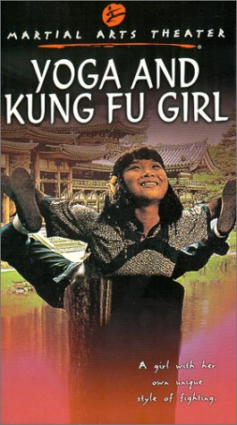 Yoga and the Kung Fu Girl [VHS]
