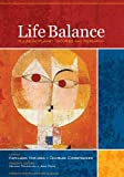 img - for Life Balance: Multidisciplinary Theories and Research by Kathleen Matuska (2009-09-30) book / textbook / text book