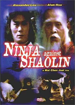 Amazon.com: Ninja Against Shaolin: Alexander Lou, Alan Hsu ...