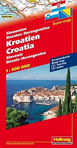 Slovenia / Croatia / Bosnia-Herzegovina 2017 (German, English, French and Italian Edition)...