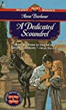 A Dedicated Scoundrel, Anne Barbour, 0451192540