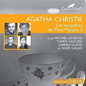 Les lingots d'or / L'affaire du bungalow / Les quatre suspects / Le géranium bleu (Les enquêtes de Miss Marple 3) Audiobook