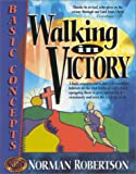 Walking in Victory, Norman Robertson, 0963689835