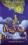 Peggy Sue et les Fantômes, tome 3 : Le Papillon des abîmes par Brussolo
