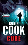 Cure by Robin Cook front cover